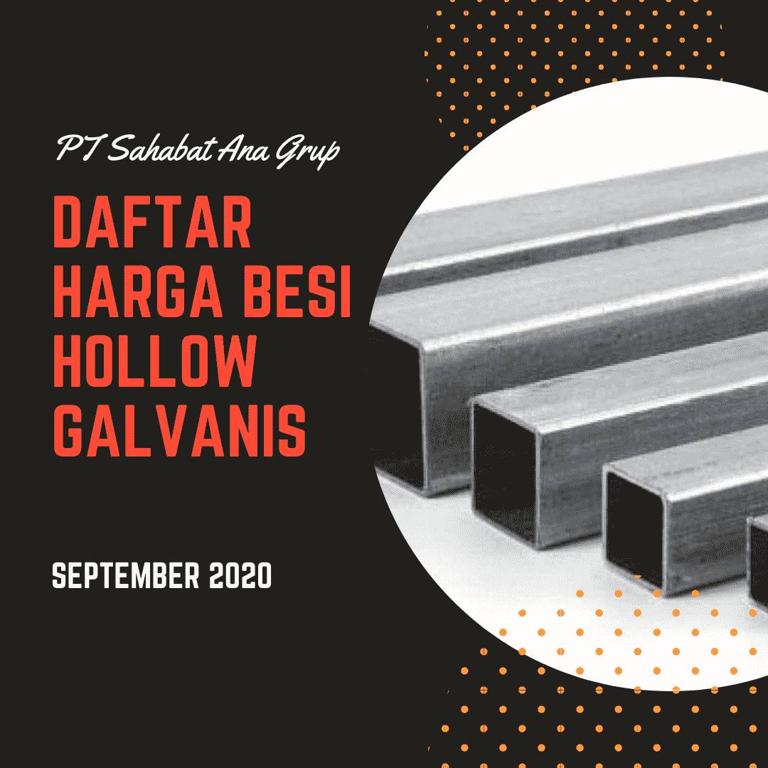 Daftar Harga Besi Hollow Galvanis September 2020