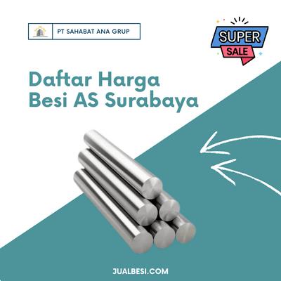 Daftar Harga Besi AS Surabaya